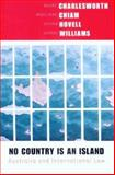 No Country Is an Island : Australia and International Law, Charlesworth, Hilary, 0868409065