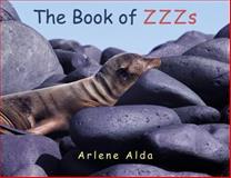 The Book of ZZZs, Arlene Alda, 0887769063