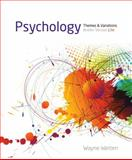 Psychology : Themes and Variations, Briefer Version, Weiten, Wayne, 1133939066