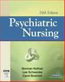 Psychiatric Nursing, Keltner, Norman L. and Bostrom, Carol E., 0323039065