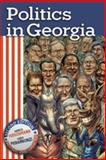 Politics in Georgia, Fleischmann, Arnold and Pierannunzi, Carol, 0820329061