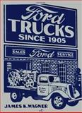 Ford Trucks, Wagner, James K., 0879389060