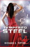 Tempered Steel, Richard Tipton, 1481969064