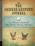 Chicken Keeper's Journal, Quarry Books Editors, 1592539068