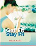 Get Fit - Stay Fit, Prentice, William E., 0072329068