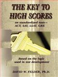 Key to High Scores on Standardized Tests, Felder, David W., 0910959064