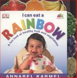 I Can Eat a Rainbow, Annabel Karmel, 1405339063