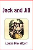 Jack and Jill, Louisa May Alcott, 1466279060