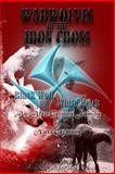Warwolves of the Iron Cross: Black Wolf, White Reich, V. K. Clark, 1492919063
