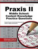 Praxis II Middle School Content Knowledge Practice Questions : Praxis II Practice Tests and Exam Review for the Praxis II Subject Assessments, Praxis II Exam Secrets Test Prep Team, 162733906X