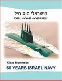 60 Years Israel Navy, Klaus Mommsen, 3842349068