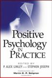 Positive Psychology in Practice, , 0471459062