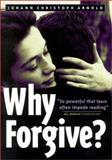 Why Forgive?, Arnold, Johann Christoph, 0874869064
