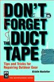 Don't Forget the Duct Tape, Kristin Hostetter, 0898869064