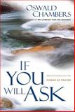 If You Will Ask, Oswald Chambers, 0929239067