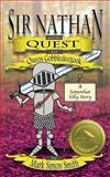 Sir Nathan and the Quest for Queen Gobbledeegook, Mark Smith, 1470059061