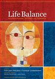Life Balance : Multidisciplinary Theories and Research, , 1556429061