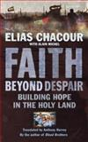 Hoping Against Hope, Elias Chacour Staff, 1853119067