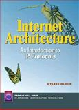 Internet Architectures : An Introduction to IP Protocols, Black, Ulysses D., 0130199060