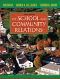 The School and Community Relations, Gallagher, Donald R. and Bagin, Don, 0205509061