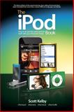 The iPod Book, Scott Kelby, 0321649060