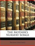 The Mother's Nursery Songs, Thomas Hastings, 1146179065