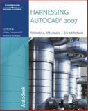 Harnessing AutoCAD 2007, Stellman, Thomas A. and Krishnan, G. V., 1418049069