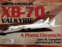 North American XB-70 Valkyrie, Garry R. Pape and John M. Campbell, 0887409067