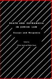 Death and Euthanasia, Walter Jacob and Moshe Zerner, 0929699068