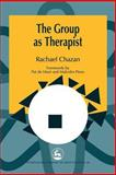 The Group as Therapist, Chazan, Rachael, 1853029068