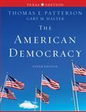 The American Democracy Texas Edition 10th Edition