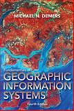 Fundamentals of Geographic Information Systems, DeMers, Michael N., 0470129069