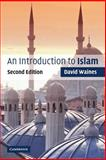 An Introduction to Islam, Waines, David, 0521539064