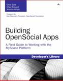 Building OpenSocial Apps : A Field Guide to Working with the Myspace Platform, Cole, Chris and Russell, Chad, 0321619064