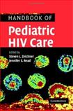 Handbook of Pediatric HIV Care, , 0521529069