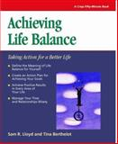 Achieving Life Balance : Taking Action for a Better Life, Lloyd, Sam, 061925906X