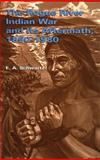 The Rogue River Indian War and Its Aftermath, 1850-1980, Schwartz, E. A., 0806129069