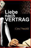 Liebe Nach Vertrag, Karin Fromwald, 1500189065