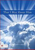 That I May Know Him, Hannah Coburn, 1606049062