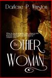 The Other Woman, Darlene P. Winston, 1618859064