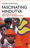 Fascinating Hindutva : Saffron Politics and Dalit Mobilisation, Narayan, Badri, 8178299062
