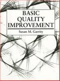 Basic Quality Improvement 1st Edition