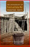 The Archaeology of French and Indian War Frontier Forts, , 0813049067