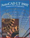 AutoCAD LT 2002 : Fundamentals and Applications, Saufley, Ted, 1566379067