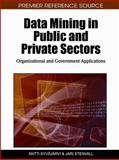 Data Mining in Public and Private Sectors : Organizational and Government Applications, Antti Syvajarvi, 1605669067