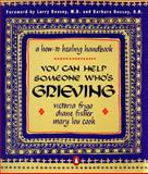 You Can Help Someone Who's Grieving, Victoria Frigo and Diane Fisher, 0140259074