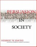 Persuasion in Society, , 0761919074