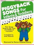 Piggyback Songs for Infants and Toddlers, Jean Warren, 0911019073