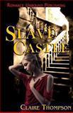 Slave Castle, Claire Thompson, 1493529072