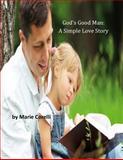 God's Good Man: a Simple Love Story, Marie Marie Corelli, 149611907X